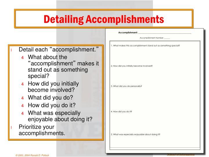 Detailing Accomplishments