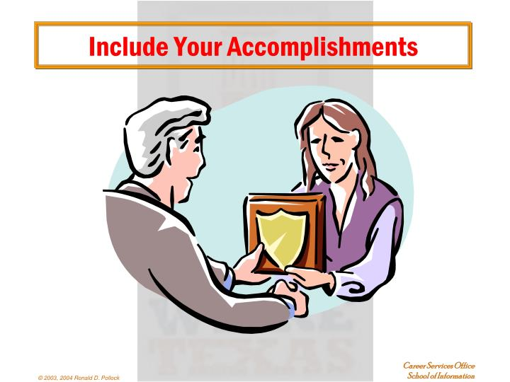 Include Your Accomplishments