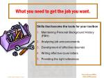 what you need to get the job you want