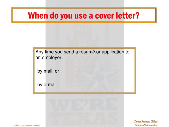 When do you use a cover letter?
