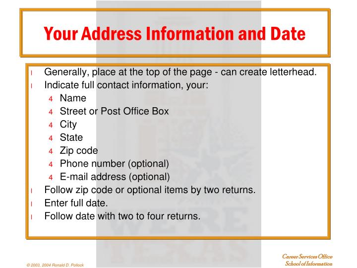 Your Address Information and Date