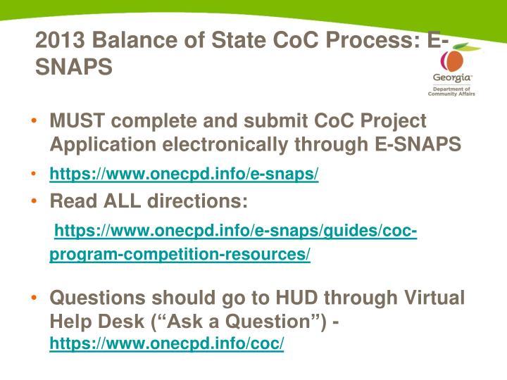 2013 Balance of State CoC Process: E-SNAPS