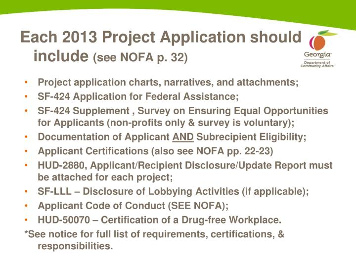 Each 2013 Project Application should include