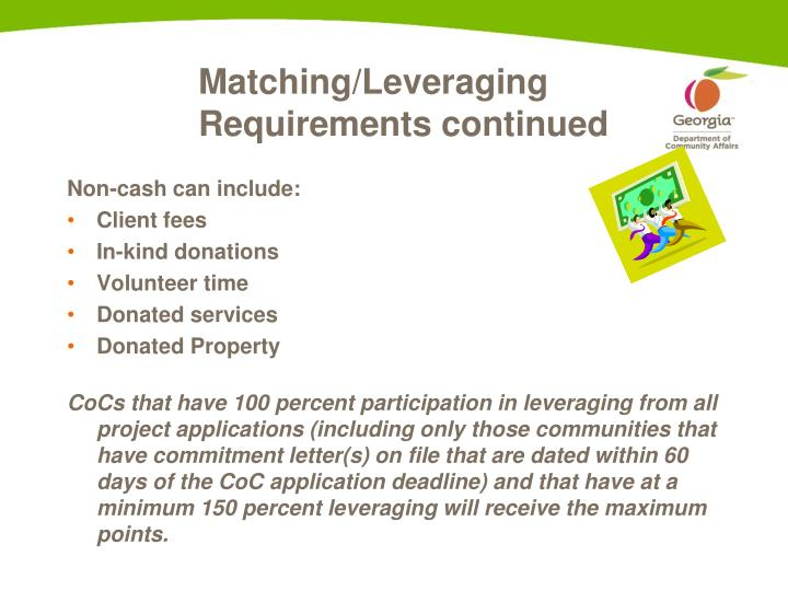 Matching/Leveraging Requirements continued