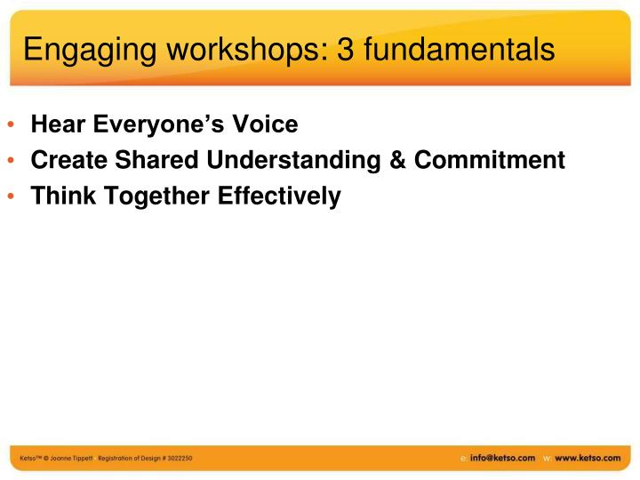 Engaging workshops 3 fundamentals