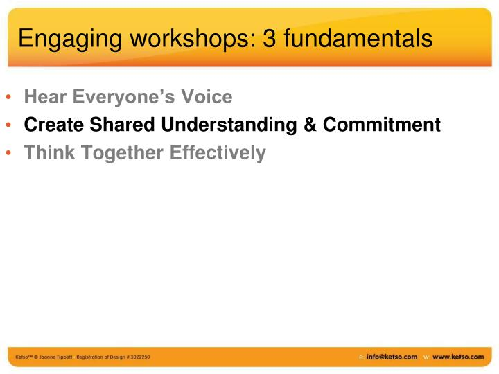 Engaging workshops: 3 fundamentals