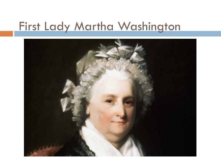First Lady Martha Washington