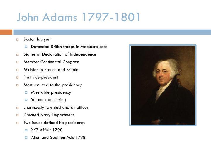 John Adams 1797-1801