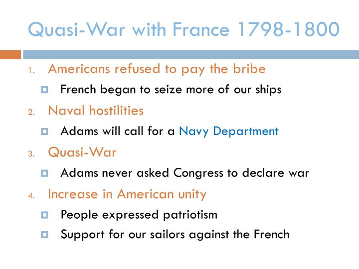 Quasi-War with France 1798-1800