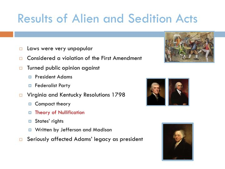 Results of Alien and Sedition Acts