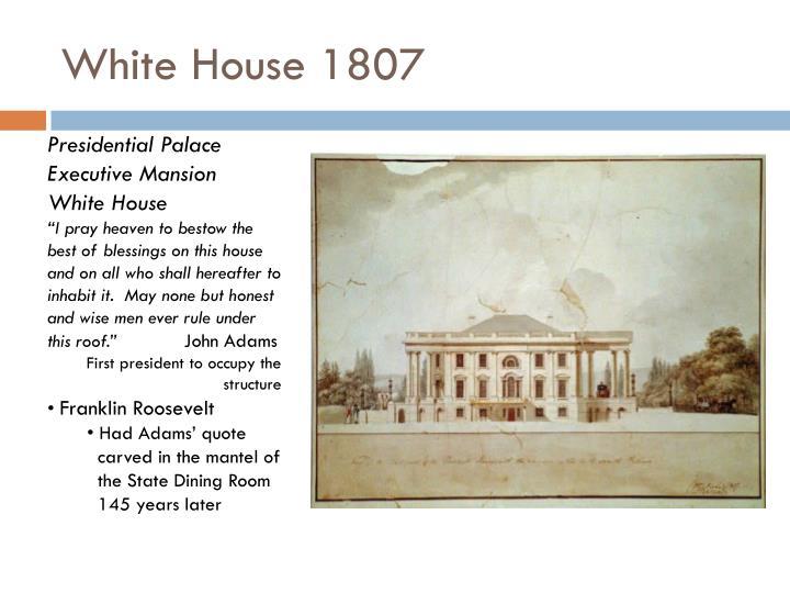 White House 1807
