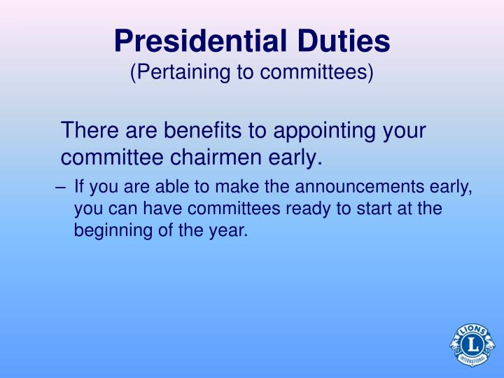 Presidential Duties