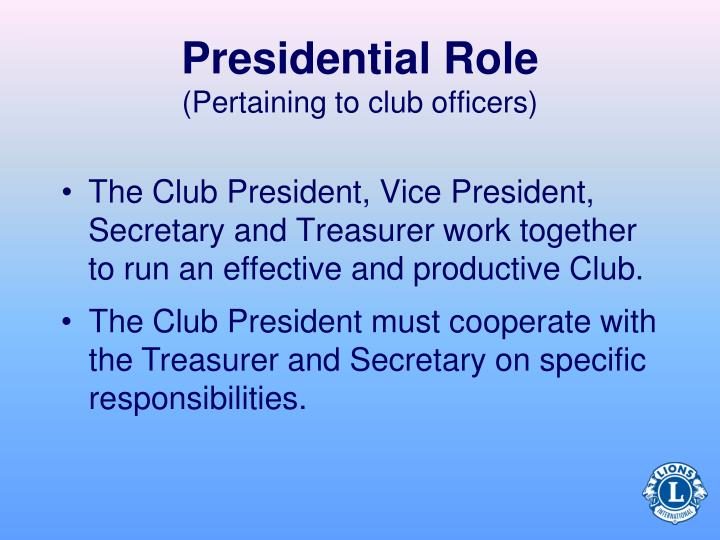 Presidential Role