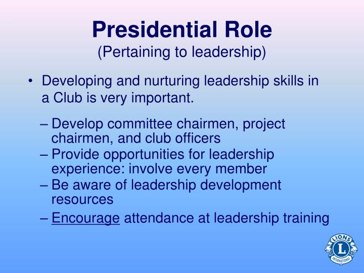 Develop committee chairmen, project chairmen, and club officers