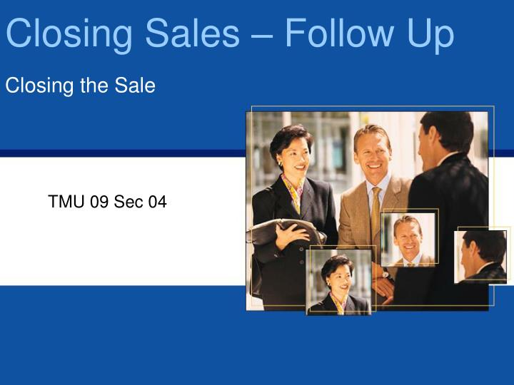 Closing sales follow up