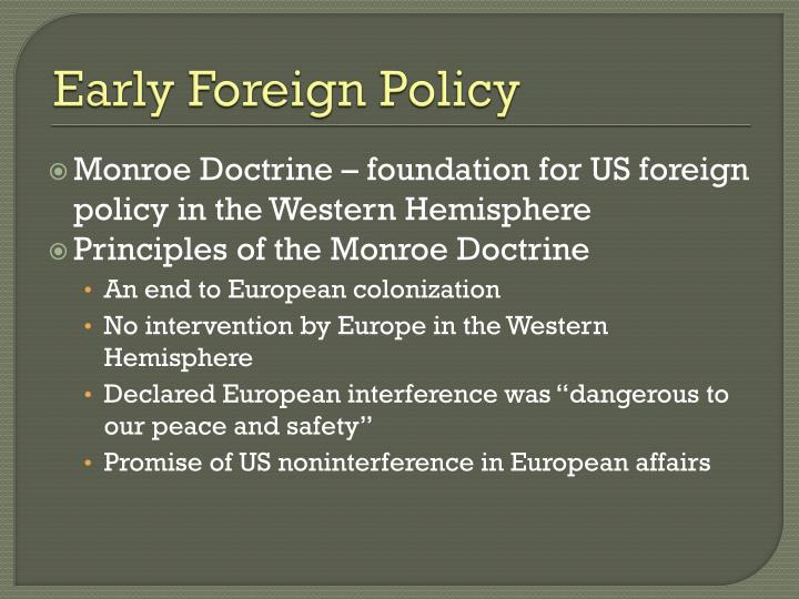 Early Foreign Policy