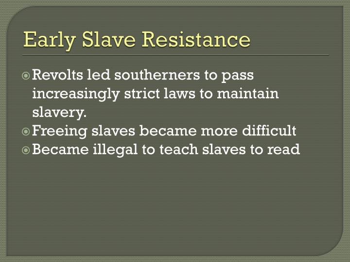 Early Slave Resistance