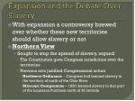 expansion and the debate over slavery