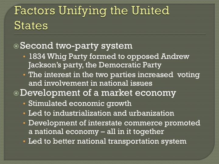 Factors Unifying the United States