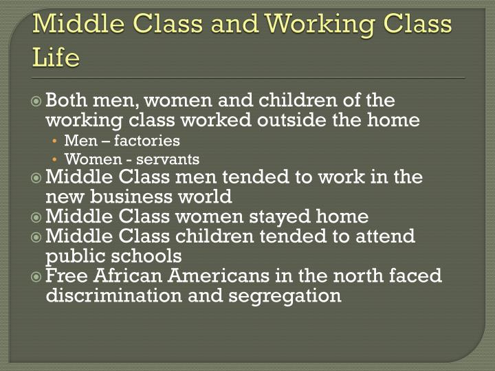 Middle Class and Working Class Life