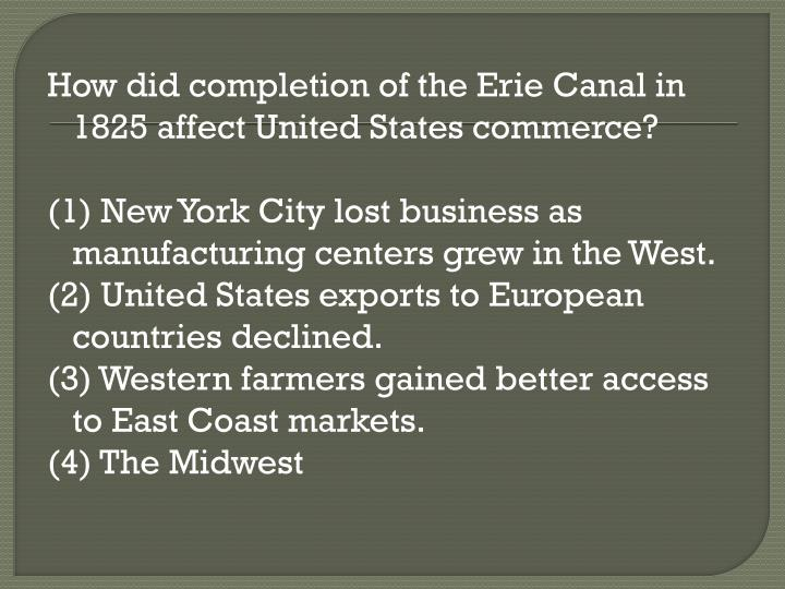 How did completion of the Erie Canal in 1825 affect United States commerce?