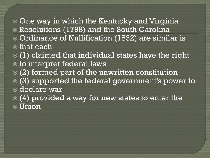 One way in which the Kentucky and Virginia