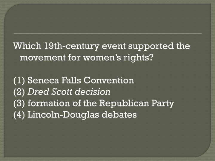 Which 19th-century event supported the movement for women's rights?