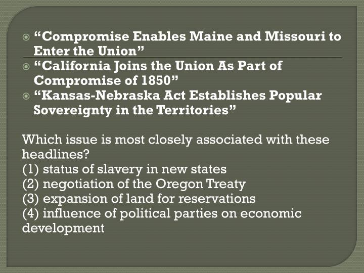 """Compromise Enables Maine and Missouri to Enter the Union"""