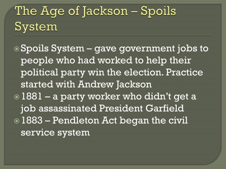 The Age of Jackson – Spoils System