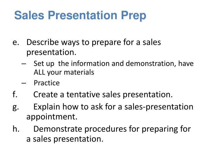 Sales Presentation Prep
