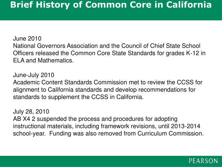 Brief History of Common Core in California