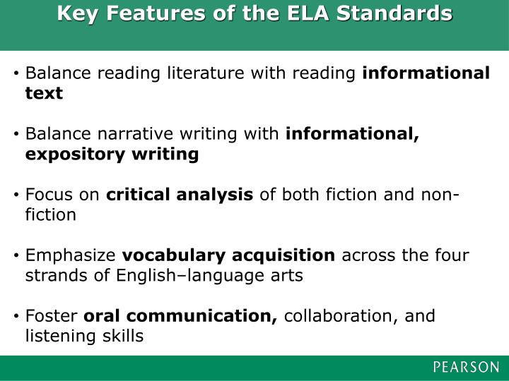 Key Features of the ELA Standards