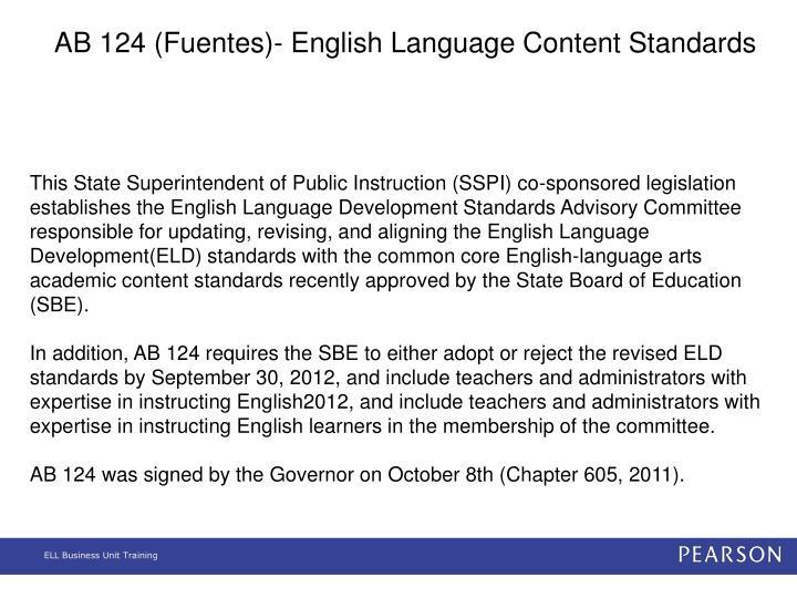 AB 124 (Fuentes)- English Language Content Standards