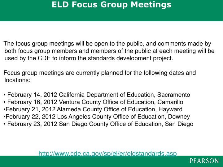 ELD Focus Group Meetings