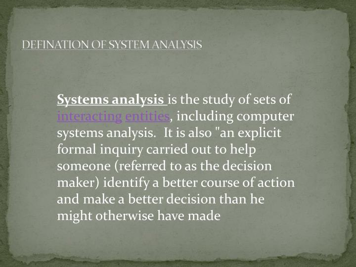 Defination of system analysis
