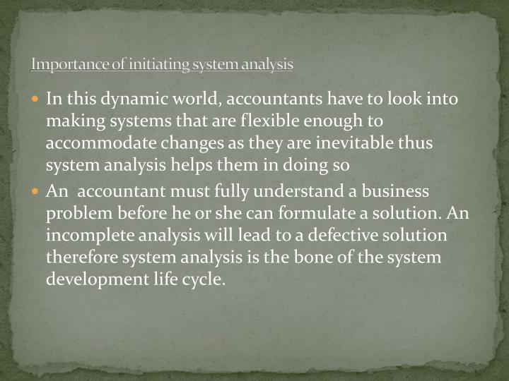 Importance of initiating system analysis