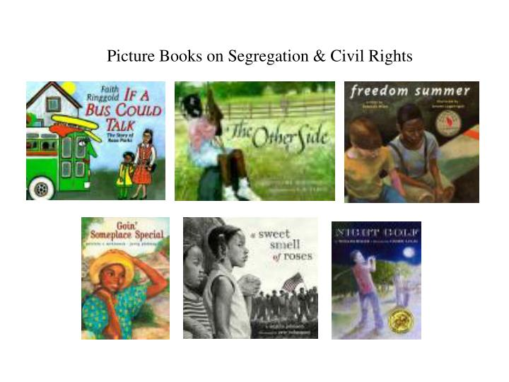 Picture Books on Segregation & Civil Rights
