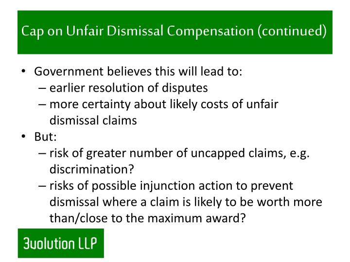 Cap on Unfair Dismissal Compensation (continued)