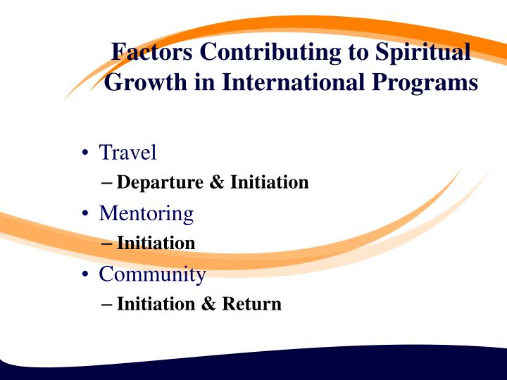 Factors Contributing to Spiritual Growth in International Programs