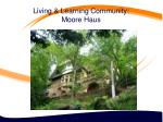 living learning community moore haus