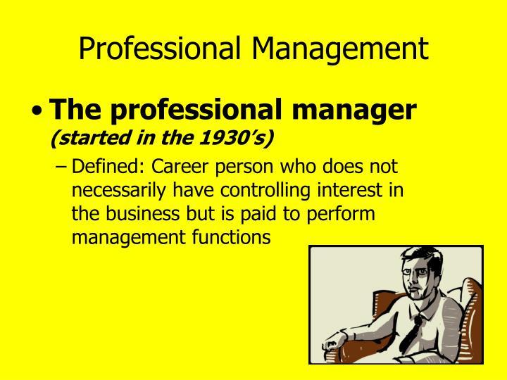 Professional Management