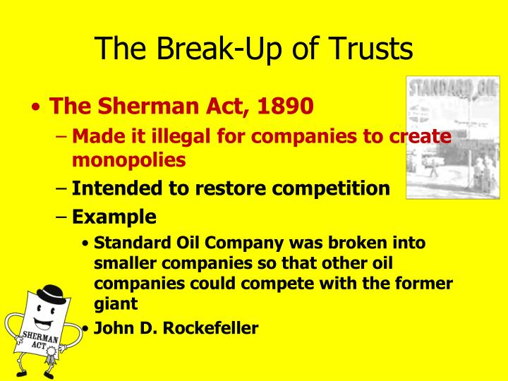 The Break-Up of Trusts