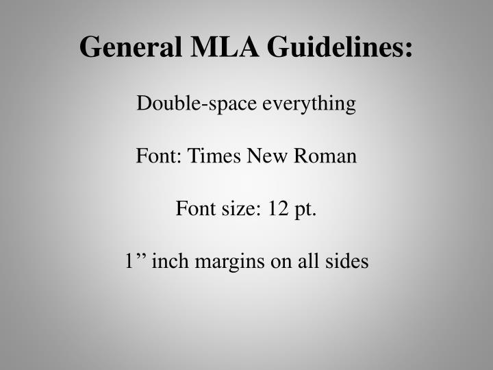 General MLA Guidelines:
