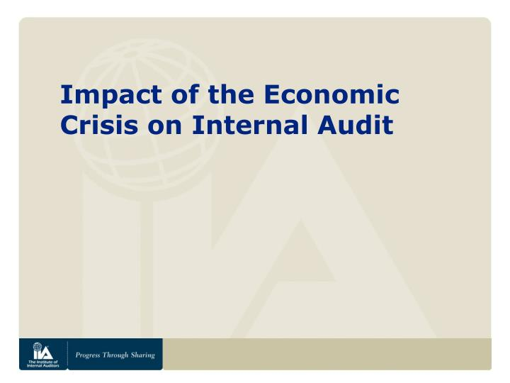Impact of the Economic Crisis on Internal Audit
