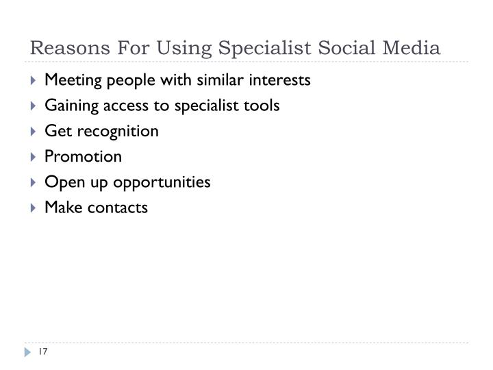 Reasons For Using Specialist Social Media