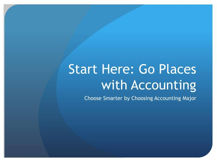 Start here go places with accounting