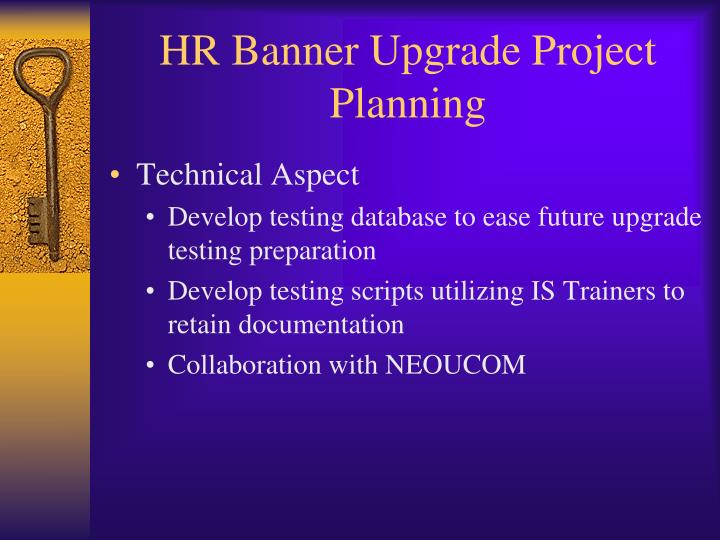 HR Banner Upgrade Project Planning