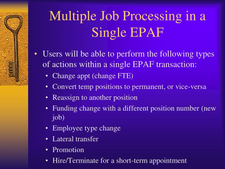 Multiple Job Processing in a Single EPAF
