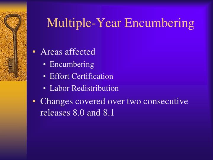 Multiple-Year Encumbering