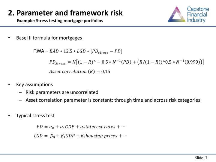 2. Parameter and framework risk